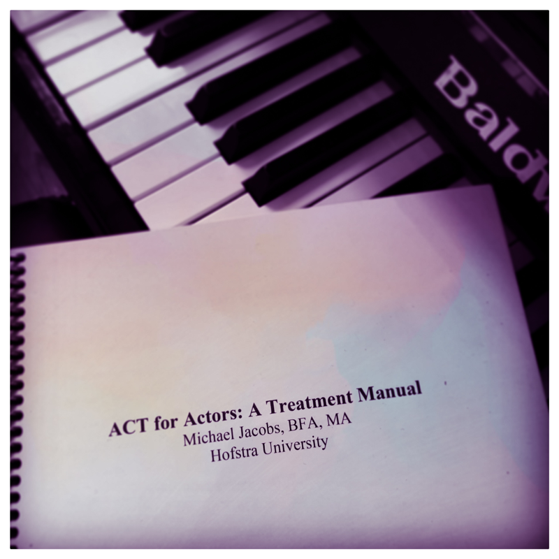 ACT for Actors: Treatment for Musical Theater Performers with Audition Anxiety
